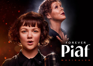 FOREVER PIAF RESCHEDULED TO 30TH OF JANUARY 2021 at Göta Lejon