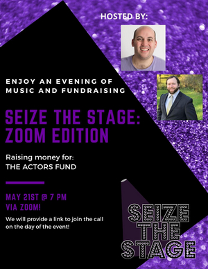 Seize the Stage: A Musical Revue Goes Online to Benefit The Actors Fund