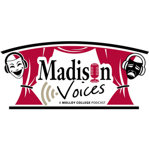 Madison Theatre Presents 'Madison Voices' Podcast