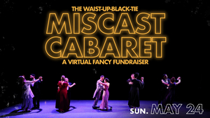 Quintessence Theatre Group Hosts Virtual Miscast Cabaret Fundraiser May 24