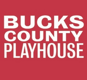 Bucks County Playhouse Cancels 2020 Summer Season; Announces 2020 Subscriptions to be Used in 2021