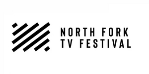 Submissions Of Independent Pilots For North Fork TV Festival Are Open