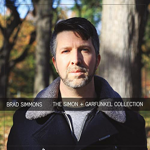 BWW CD Review: Brad Simmons THE SIMON AND GARFUNKEL COLLECTION Will Ease Your Mind