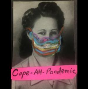 La MaMa Presents COPE-AH-PANDEMIC, Hosted by Karen Finley and George Emilio Sanchez