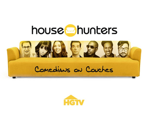 HGTV Announces New Series HOUSE HUNTERS: COMEDIANS ON COUCHES