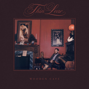 Thin Lear Postpones WOODEN CAVE Album Release