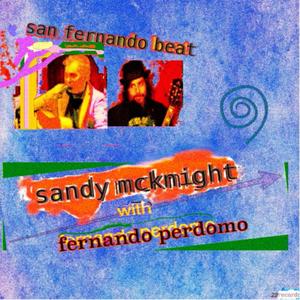 Sandy McKnight With Fernando Perdomo Releases New EP SAN FERNANDO BEAT