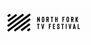 North Fork TV Festival Partners With Alfred P. Sloan Foundation For Second Annual Science + Tech Television Script Competition