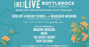 BottleRock Napa Valley Announces '(re)LIVE BottleRock'