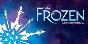 Broadway In Chicago Announces Rescheduled Dates for FROZEN