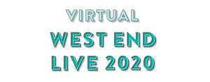 West End Live 2020 Will Stream Two Highlights Programmes On June 20 and 21