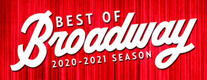 The Best of Broadway 2020-2021 Season at North Charleston Performing Arts Center to Include HAMILTON and More