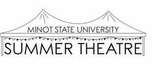 Minot State Summer Theatre Postpones Performances to 2021