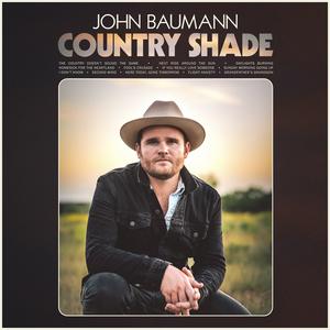 John Baumann Releases New Album COUNTRY SHADE