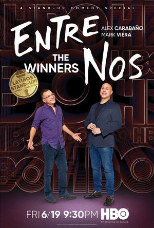 HBO Announces Premiere Date for Latest Comedy Special ENTRE NOS: THE WINNERS