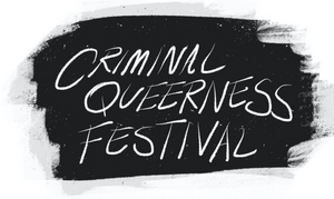National Queer Theater and Dixon Place Delay Opening of CRIMINAL QUEERNESS FESTIVAL in Support of BLM