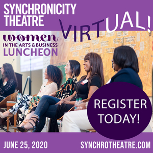 Synchronicity Theatre to Live-Stream 17th Annual Women in the Arts and Business Luncheon