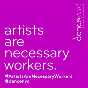 Dance/NYC to Host Fifth Week of #ArtistsAreNecessaryWorkers Facebook Live Conversations
