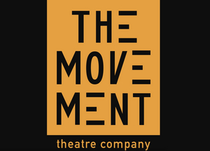 Regional Spotlight: How The Movement Theatre Company is Working Through the Global Health Crisis