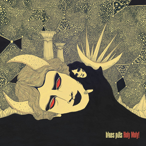 Blues Pills To Release New Album HOLY MOLY