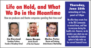 Theater Resources Unlimited Announces June Panel via Zoom: Life on Hold, and What We Do in the Meantime