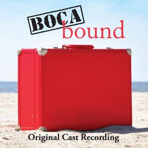 Broadway Records Releases Original Cast Recording of BOCA BOUND