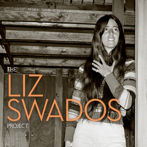 BWW Album Review: THE LIZ SWADOS PROJECT is an Emotionally Moving Tribute to this One of a Kind Visionary