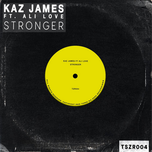 Kaz James Links Up with Ali Love on New Single 'Stronger'