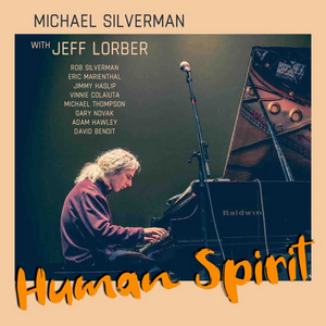 Pianist Michael Silverman Releases First Album With Jeff Lorber