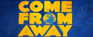 Hennepin Theatre Trust Announces Rescheduled Dates in Minneapolis for COME FROM AWAY