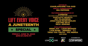 LiveXLive & Live Nation Urban In Partnership With Color Of Change Announce 'Lift Every Voice: A Juneteenth Special'