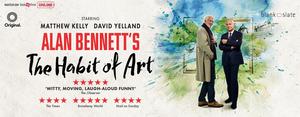 Alan Bennett's THE HABIT OF ART is Streaming Now