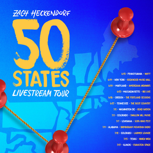 Zach Heckendorf Announces First Leg of 50 States Livestream Tour