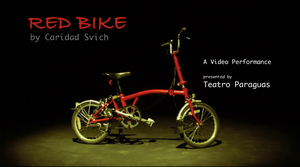 Teatro Paraguas Presents Video Performance of RED BIKE