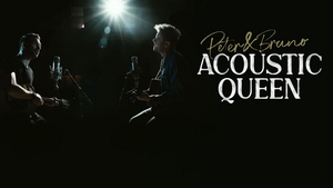 New Songs Released By Peter&Bruno Acoustic Queen At Spotify