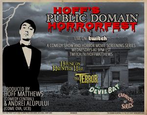 HOFF'S PUBLIC DOMAIN HORRORFEST Presents THE TERROR