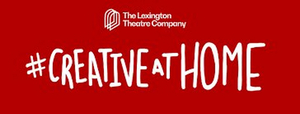 Lexington Theatre Company Launches New Podcast CREATIVE CONVERSATIONS
