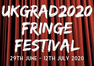 Casting Announced for UKGRAD2020 Fringe Festival