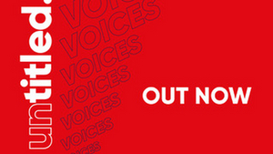 Untitled Launches First Issue of New Online Journal Untitled: Voices Today