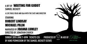 Lockdown Theatre Announces Live Virtual Table Read Of A BIT OF WAITING FOR GODOT In Aid Of The Royal Theatrical Fund