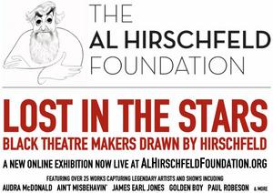 Al Hirschfeld Foundation Presents Online Exhibition LOST IN THE STARS: BLACK THEATRE MAKERS DRAWN BY HIRSCHFELD