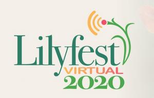 Lilyfest Virtual 2020 Hosts Online Artist's Market, Garden Tours and Music