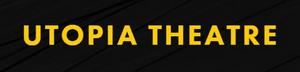 Utopia Theatre Announces Full Program of Online Events