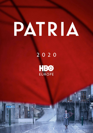 HBO Europe's PATRIA to Premiere This September in Europe, the U.S. and Latin America