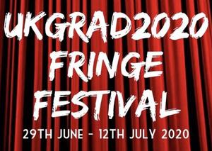 Live Streamed Cabarets Announced for UKGRAD2020 Fringe Festival