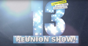 Dan Elish, Robert Horn, Graham Phillips, Allie Trimm and More to Join 13 the Musical Reunion