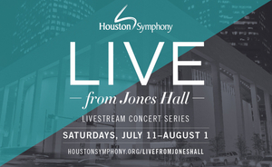 Houston Symphony Returns to the Stage With Livestream Series