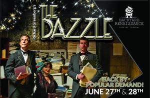 BWW Review: THE DAZZLE  at Backyard Renaissance Theatre Company