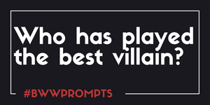 BWW Prompts: Who Has Played the Best Broadway Villain?