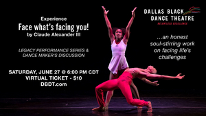 Dallas Black Dance Theatre Will Host Legacy Performance Series & Dance Maker's Discussion
